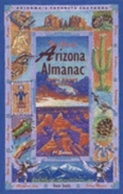 Great Arizona Almanac Facts about Arizona  2000 9781558685239 Front Cover