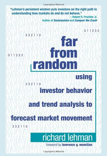 Far from Random Using Investor Behavior and Trend Analysis to Forecast Market Movement  2009 edition cover
