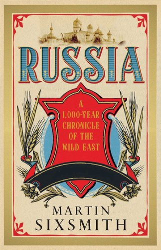 Russia A 1,000-Year Chronicle of the Wild East  2012 edition cover