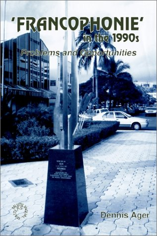 Francophonie in the 1990's Problems and Opportunities  1996 9781853593239 Front Cover