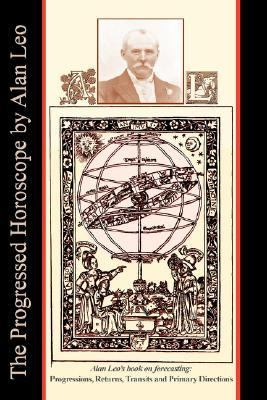 Progressed Horoscope  N/A 9781933303239 Front Cover