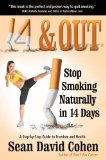 14 and Out - Stop Smoking Naturally in 14 Days  N/A 9781940192239 Front Cover