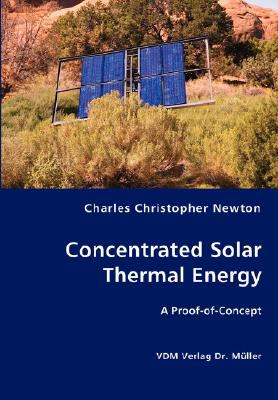 Concentrated Solar Thermal Energy N/A 9783836435239 Front Cover