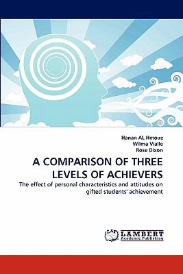Comparison of Three Levels of Achievers  N/A 9783843352239 Front Cover