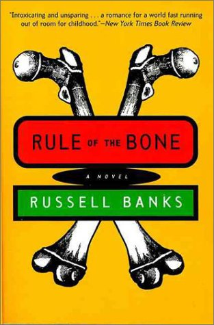 Rule of the Bone A Novel  1995 9780060927240 Front Cover