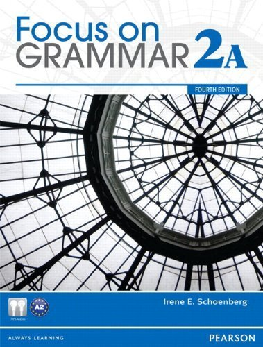 Focus on Grammar 2A  4th 2012 (Student Manual, Study Guide, etc.) 9780132862240 Front Cover