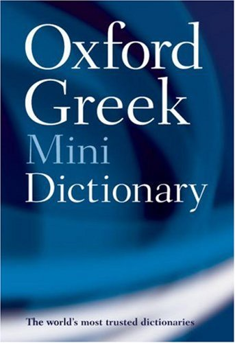 Oxford Greek Mini Dictionary  2nd 2007 9780199234240 Front Cover