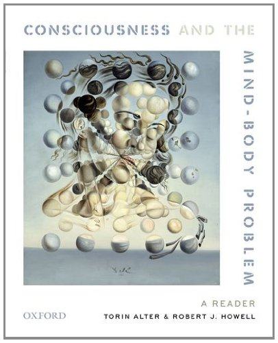 Consciousness and the Mind-Body Problem A Reader  2011 edition cover