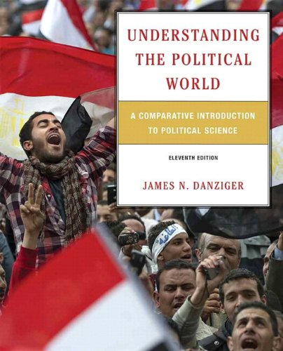 Understanding the Political World A Comparative Introduction to Political Science 11th 2013 9780205854240 Front Cover