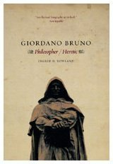 Giordano Bruno Philosopher/Heretic  2009 9780226730240 Front Cover