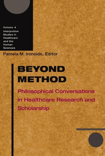 Beyond Method Philosophical Conversations in Healthcare Research and Scholarship  2005 9780299208240 Front Cover