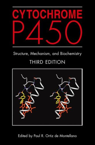 Cytochrome P450 Structure, Mechanism, and Biochemistry 3rd 2005 (Revised) 9780306483240 Front Cover