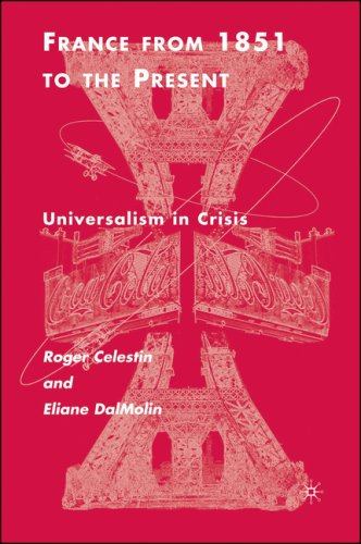 France from 1851 to the Present Universalism in Crisis  2007 9780312295240 Front Cover