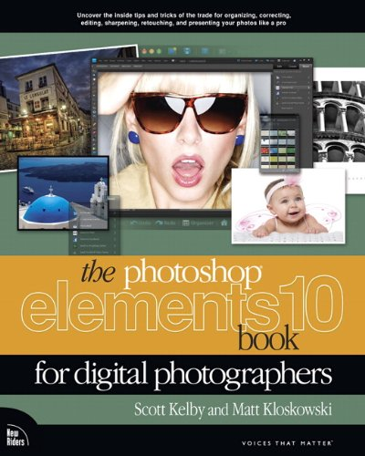 Photoshop Elements 10 Book for Digital Photographers   2012 edition cover