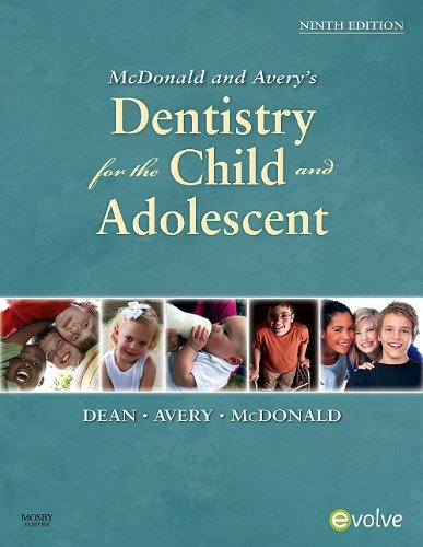 McDonald and Avery Dentistry for the Child and Adolescent  9th 2010 edition cover