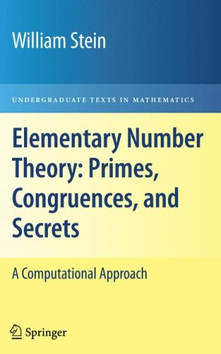Elementary Number Theory: Primes, Congruences, and Secrets A Computational Approach  2009 edition cover
