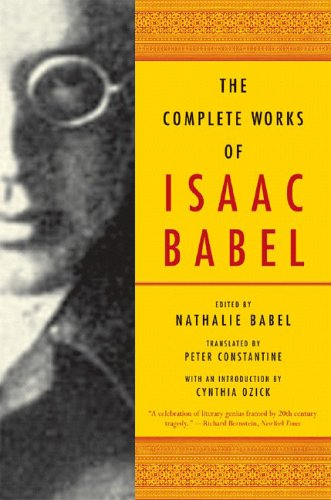 Complete Works of Isaac Babel  N/A 9780393328240 Front Cover