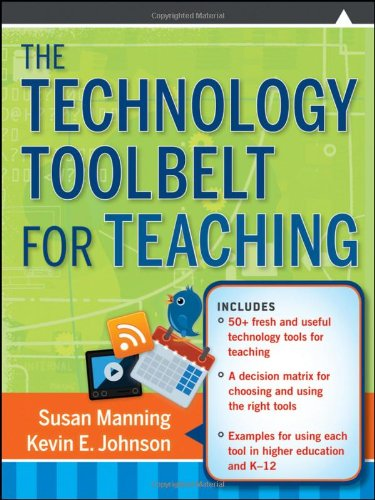 Technology Toolbelt for Teaching   2011 edition cover