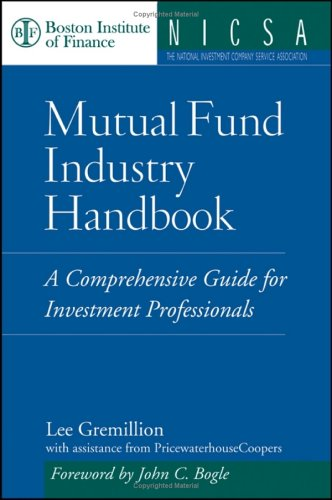 Mutual Fund Industry Handbook A Comprehensive Guide for Investment Professionals  2005 edition cover