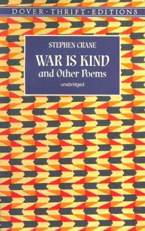 War Is Kind and Other Poems   1999 9780486404240 Front Cover