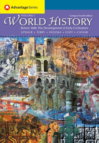 World History Before 1600 - The Development of Early Civilization 4th 2005 9780495129240 Front Cover