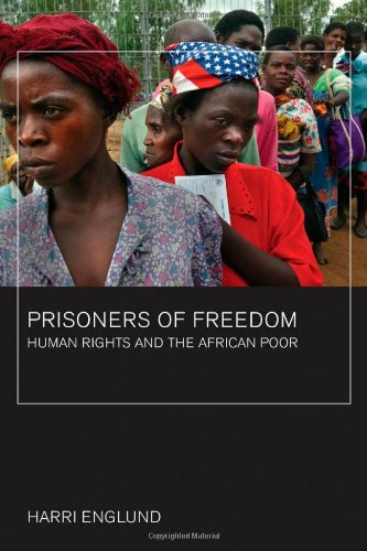 Prisoners of Freedom Human Rights and the African Poor  2006 (Annotated) edition cover
