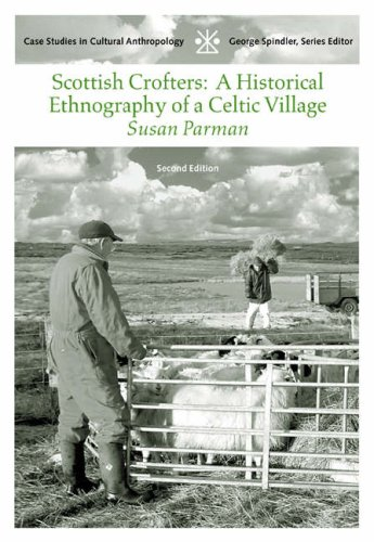 Scottish Crofters : a Historical Ethnography of a Celtic Village  2nd 2005 (Revised) 9780534633240 Front Cover