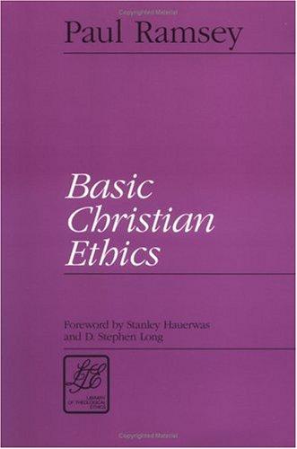 Basic Christian Ethics   1993 edition cover