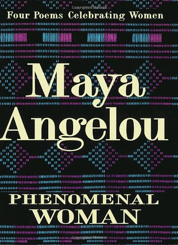 Phenomenal Woman Four Poems Celebrating Women  1994 edition cover