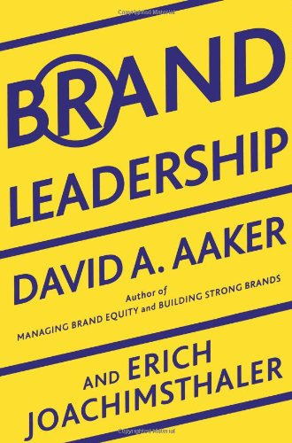 Brand Leadership Building Assets in an Information Economy  2000 edition cover