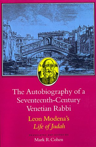 Autobiography of a Seventeenth-Century Venetian Rabbi Leon Modena's Life of Judah  1989 edition cover