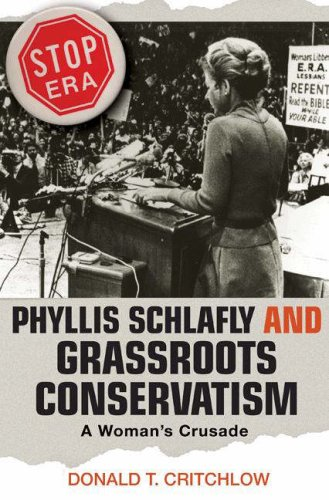 Phyllis Schlafly and Grassroots Conservatism A Woman's Crusade  2007 edition cover