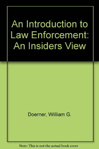 Introduction to Law Enforcement An Insider's View 2nd 2004 (Revised) 9780757508240 Front Cover