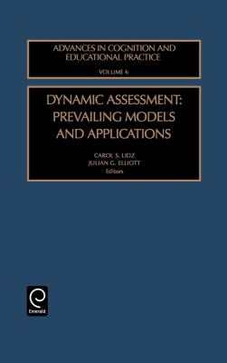 Dynamic Assessment Prevailing Models and Applications  2000 9780762304240 Front Cover