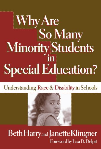 Why Are So Many Minority Students In... Understanding Race and Disability in Schools  2006 9780807746240 Front Cover