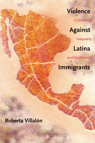 Violence Against Latina Immigrants Citizenship, Inequality, and Community  2010 edition cover