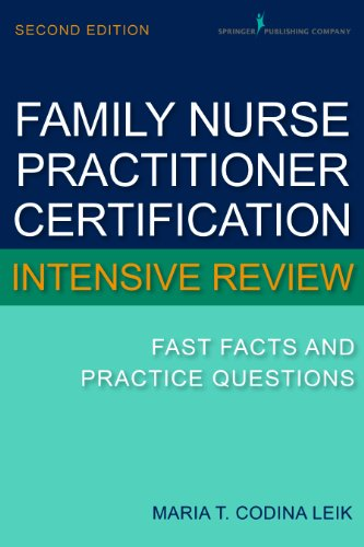 Family Nurse Practitioner Certification Intensive Review: Fast Facts and Practice Questions 2nd 2013 (Unabridged) edition cover