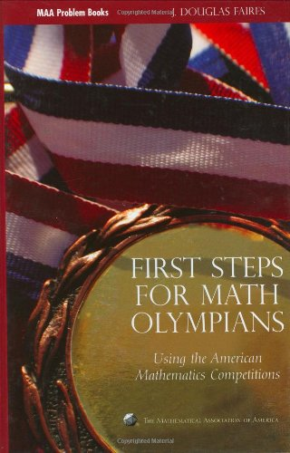 First Steps for Math Olympians Using the American Mathematics Competitions  2006 edition cover