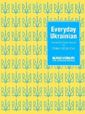 Everyday Ukrainian N/A 9780884327240 Front Cover