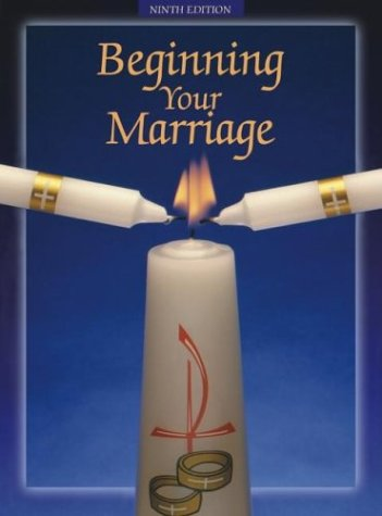 Beginning Your Marriage 9th 2002 edition cover