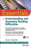 Essentials of Assessing, Preventing, and Overcoming Reading Difficulties   2015 9781118845240 Front Cover