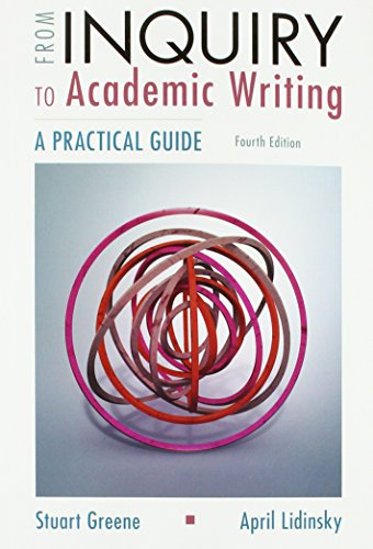 From Inquiry to Academic Writing: A Practical Guide  2017 9781319071240 Front Cover