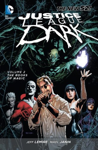 Justice League Dark - The Books of Magic   2013 9781401240240 Front Cover