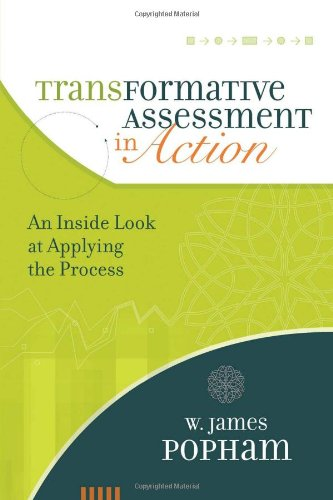 Transformative Assessment in Action An Inside Look at Applying the Process  2011 edition cover