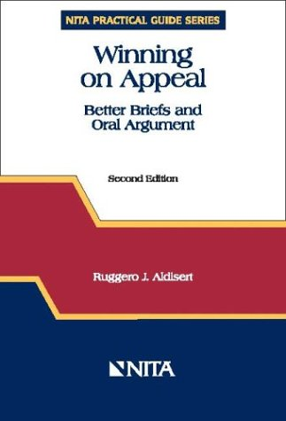 Winning on Appeal : Better Briefs and Oral Argument 2nd 2003 9781556818240 Front Cover
