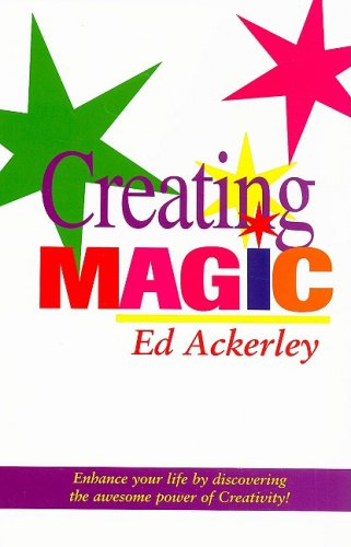 Creating Magic Enhance Your Life with Creativity!  2002 edition cover