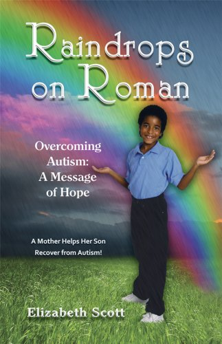Raindrops on Roman Overcoming Autism: A Message of Hope  2009 9781934759240 Front Cover