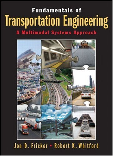 Fundamentals of Transportation Engineering A Multimodal Systems Approach  2005 edition cover