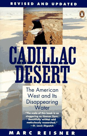 Cadillac Desert The American West and Its Disappearing Water, Revised Edition Revised  9780140178241 Front Cover