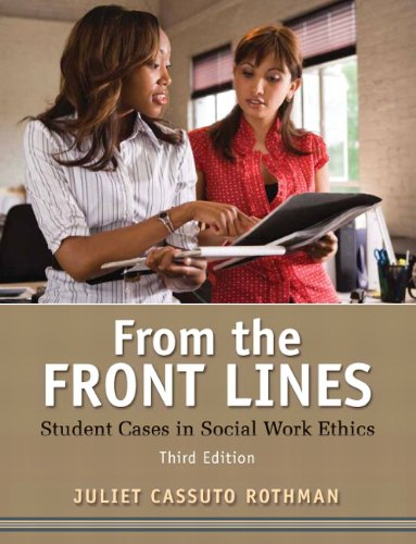From the Front Lines Student Cases in Social Work Ethics 3rd 2011 edition cover